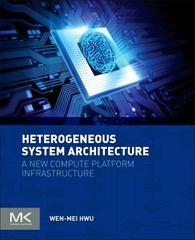 Heterogeneous System Architecture 1st Edition 9780128003862 0128003863