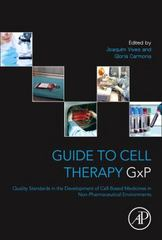 Guide to Cell Therapy GxP 1st Edition 9780128031162 0128031166