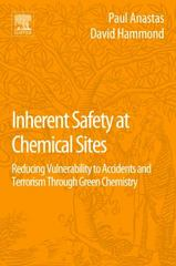 Inherent Safety at Chemical Sites 1st Edition 9780128042007 0128042001