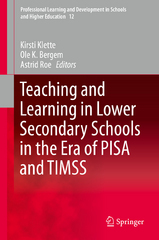 Teaching and Learning in Lower Secondary Schools in the Era of PISA and TIMSS 1st Edition 9783319173023 3319173022