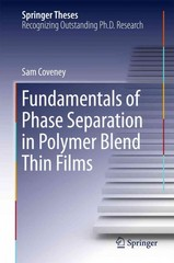 Fundamentals of Phase Separation in Polymer Blend Thin Films 1st Edition 9783319193991 3319193996
