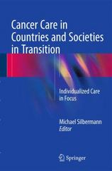 Cancer Care in Countries in Transition 1st Edition 9783319229119 3319229117