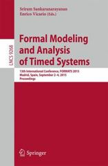 Formal Modeling and Analysis of Timed Systems 1st Edition 9783319229751 3319229753