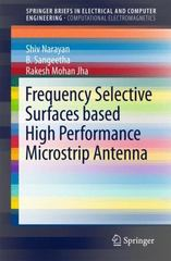 Frequency Selective Surfaces based High Performance Microstrip Antenna 1st Edition 9789812877758 9812877754