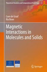 Magnetic Interactions in Molecules and Solids 1st Edition 9783319229515 3319229516