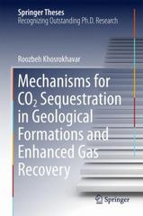 Mechanisms for CO2 Sequestration in Geological Formations and Enhanced Gas Recovery 1st Edition 9783319230870 3319230875