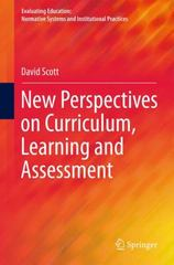 New Perspectives on Curriculum, Learning and Assessment 1st Edition 9783319228310 3319228315