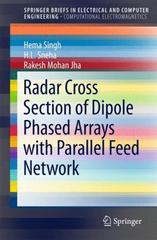 Radar Cross Section of Dipole Phased Arrays with Parallel Feed Network 1st Edition 9789812877840 9812877843
