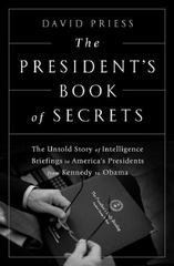 The President's Book of Secrets 1st Edition 9781610395953 1610395956