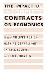 The Impact of Incomplete Contracts on Economics 1st Edition 9780199826216 0199826218