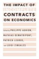 The Impact of Incomplete Contracts on Economics 1st Edition 9780199826223 0199826226