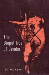 The Biopolitics of Gender 1st Edition 9780190256913 0190256915