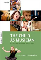 The Child as Musician 2nd Edition 9780191061875 0191061875