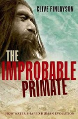 The Improbable Primate 1st Edition 9780198743897 0198743890