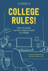 College Rules!, 4th Edition 4th Edition 9781607748526 1607748525