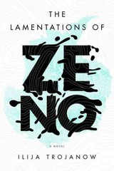 The Lamentations of Zeno 1st Edition 9781784782191 178478219X