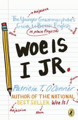 Woe is I Jr. 1st Edition 9780147519160 0147519160