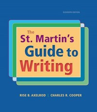 The St. Martin's Guide to Writing 11th Edition 9781319016036 1319016030