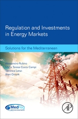 Regulation and Investments in Energy Markets 1st Edition 9780128044766 0128044764