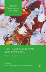 High-Skill Migration and Recession 1st Edition 9781137467102 113746710X