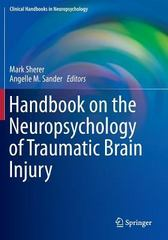 Handbook on the Neuropsychology of Traumatic Brain Injury 1st Edition 9781493932252 149393225X