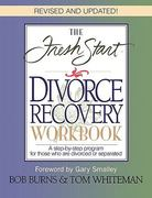 The Fresh Start Divorce Recovery Workbook 0 9780785271925 0785271929
