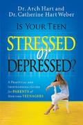 Is Your Teen Stressed or Depressed? 0 9780785289401 0785289402