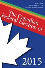 The Canadian Federal Election Of 2015 1st Edition 9781459733343 1459733347
