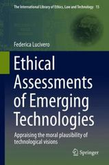 Ethical Assessments of Emerging Technologies 1st Edition 9783319232829 3319232827