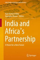 India and Africa's Partnership 1st Edition 9788132226185 8132226186