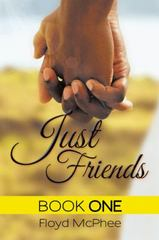 Just Friends 1st Edition 9781504919616 1504919610