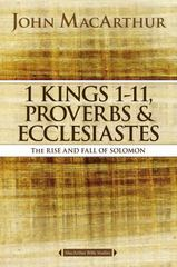 1 Kings 1 to 11, Proverbs, and Ecclesiastes 1st Edition 9780718034757 0718034759