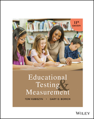 Educational Testing and Measurement 11th Edition 9781119180760 1119180767