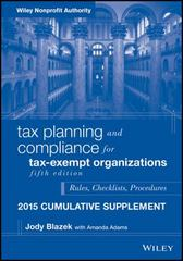 Tax Planning and Compliance for Tax-Exempt Organizations, Fifth Edition 2015 Cumulative Supplement 5th Edition 9781119205593 111920559X