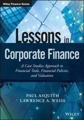Lessons in Corporate Finance 1st Edition 9781119207412 111920741X