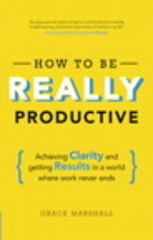 How To Be REALLY Productive 1st Edition 9781292083834 1292083832
