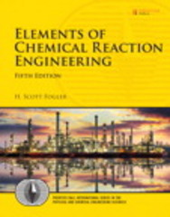 Elements of Chemical Reaction Engineering 5th Edition 9780133887518 0133887510