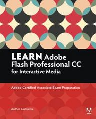 Learn Adobe Animate CC for Interactive Media 1st Edition 9780134397818 0134397819