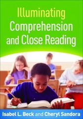 Illuminating Comprehension and Close Reading 1st Edition 9781462524884 1462524885