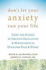 Don't Let Your Anxiety Run Your Life 1st Edition 9781626254169 1626254168