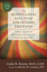 The Mindfulness Solution for Intense Emotions 1st Edition 9781626253001 1626253005