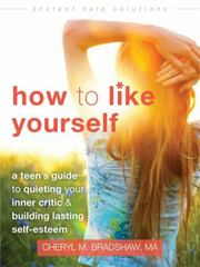 How to Like Yourself 1st Edition 9781626253483 162625348X