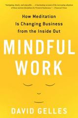Mindful Work 1st Edition 9780544705258 0544705254