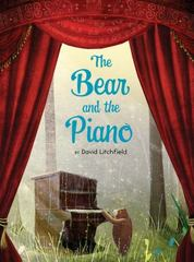 The Bear and the Piano 1st Edition 9780544674547 0544674545