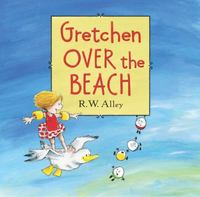 Gretchen over the Beach 1st Edition 9780547907086 0547907087