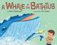 A Whale in the Bathtub 1st Edition 9780544535350 0544535359