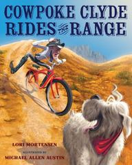 Cowpoke Clyde Rides the Range 1st Edition 9780544370302 0544370309