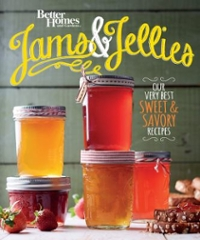 Better Homes and Gardens Jams and Jellies 1st Edition 9780544715554 0544715551