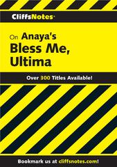 CliffsNotes on Anaya's Bless Me, Ultima 1st Edition 9780544180017 0544180011