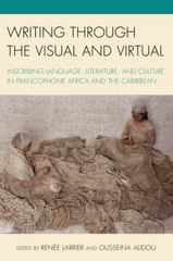Writing Through the Visual and Virtual 1st Edition 9781498501637 149850163X